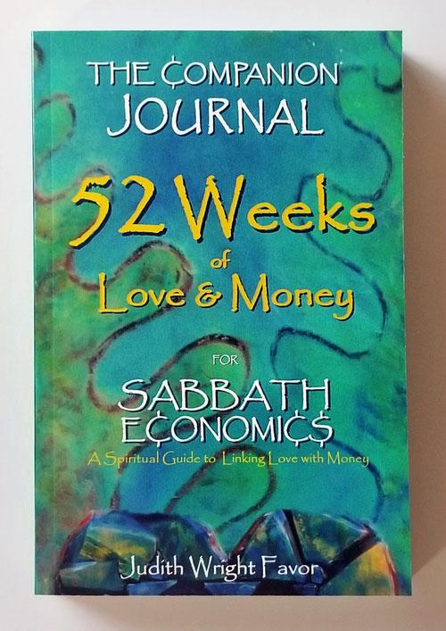 52 Weeks of Love & Money: The Companion Journal for Sabbath Economics
